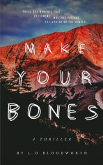 make your bones_ a thriller